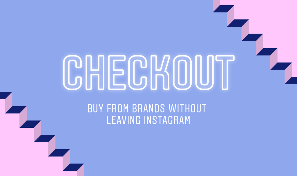 Instagram's New Checkout Feature